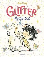 Glitter flytter ind (Enhjørningen Glitter #1)