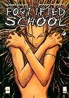 Fortified School, Vol. 6