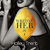 Writing Her In (Plot Twist, #1)