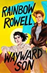 Wayward Son (Simon Snow, #2) by Rainbow Rowell