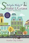 Belinda Blake and the Snake in the Grass (An Exotic Pet-Sitter Mystery #1)