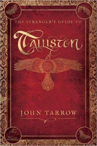 The Stranger's Guide To Talliston