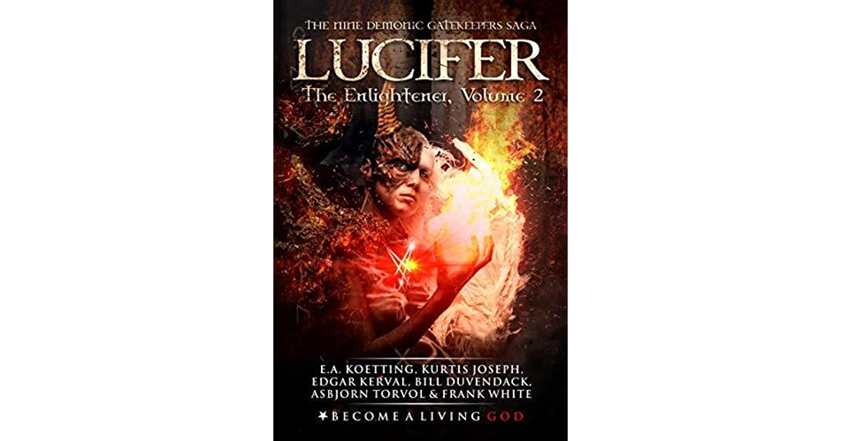 LUCIFER: The Enlightener by E A  Koetting
