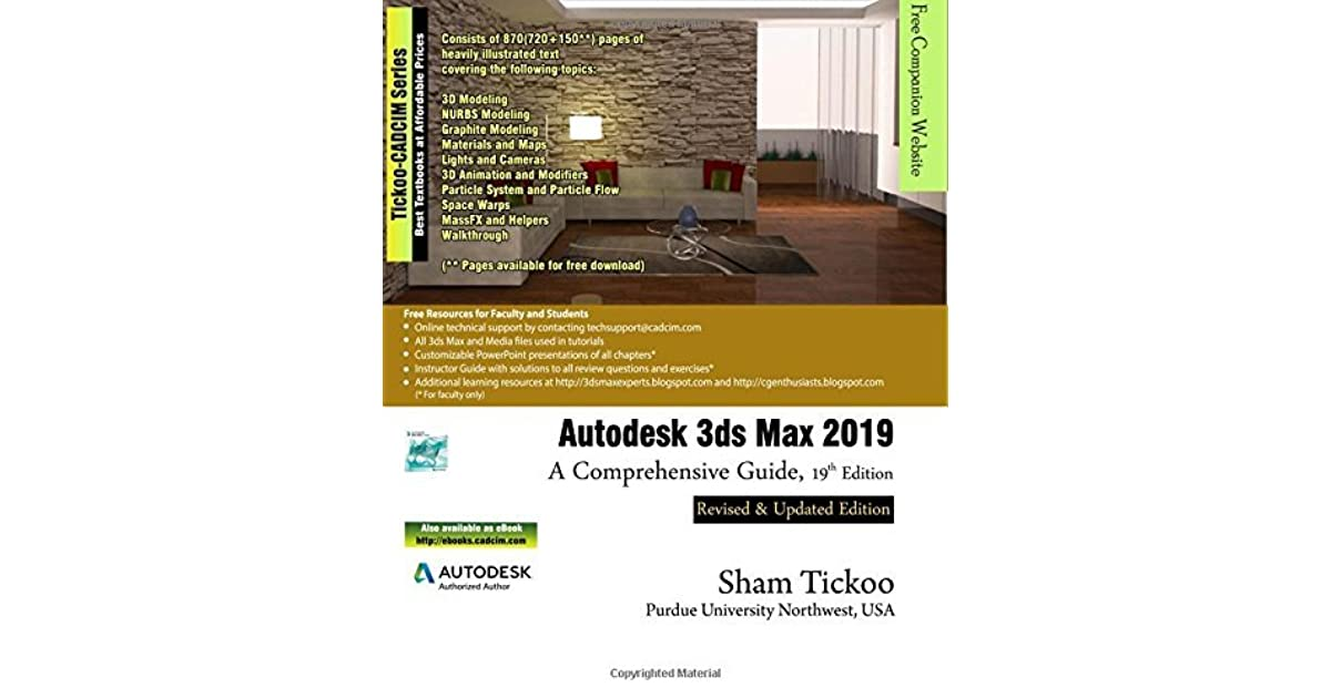 Autodesk 3ds Max 2019: A Comprehensive Guide, 19th Edition by Prof