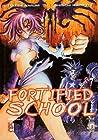 Fortified School, Vol. 7