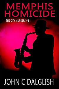 MEMPHIS HOMICIDE(Clean Suspense) (The City Murders Book 8)