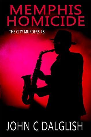 Memphis Homicide (The City Murders, #8)