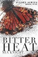 Bitter Heat (Singed, #1)