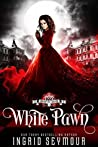 White Pawn (Vampire Court, #1)