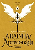 A Rainha Aprisionada (Iskari, #2)