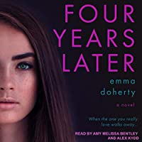 Four Years Later (Four Doors Down, #2)