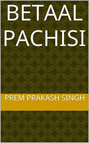 Betaal Pachisi Prem Prakash Singh