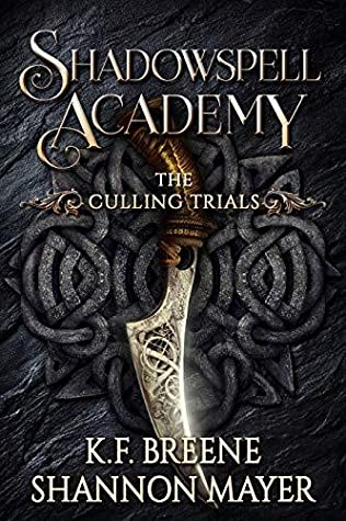 The Culling Trials (Shadowspell Academy, #1)