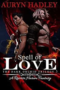 Spell of Love (The Dark Orchid #3)