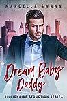 Dream Baby Daddy (Billionaire Mistake #1)