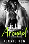 This Time Around (The Bennett's Bastards Series, #2)