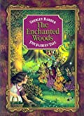The Enchanted Woods: The Fairies' Tale