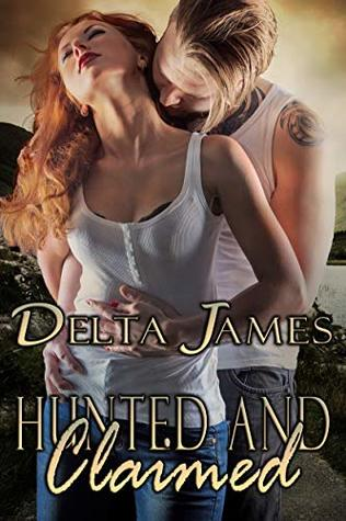Hunted and Claimed (Wayward Mates, #7)