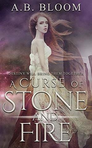 A Curse of Stone and Fire