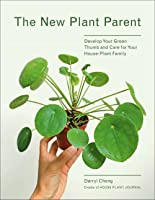New Plant Parent: Learn the Ways of Plant Parenthood