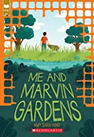 Me and Marvin Gardens (Scholastic Gold)