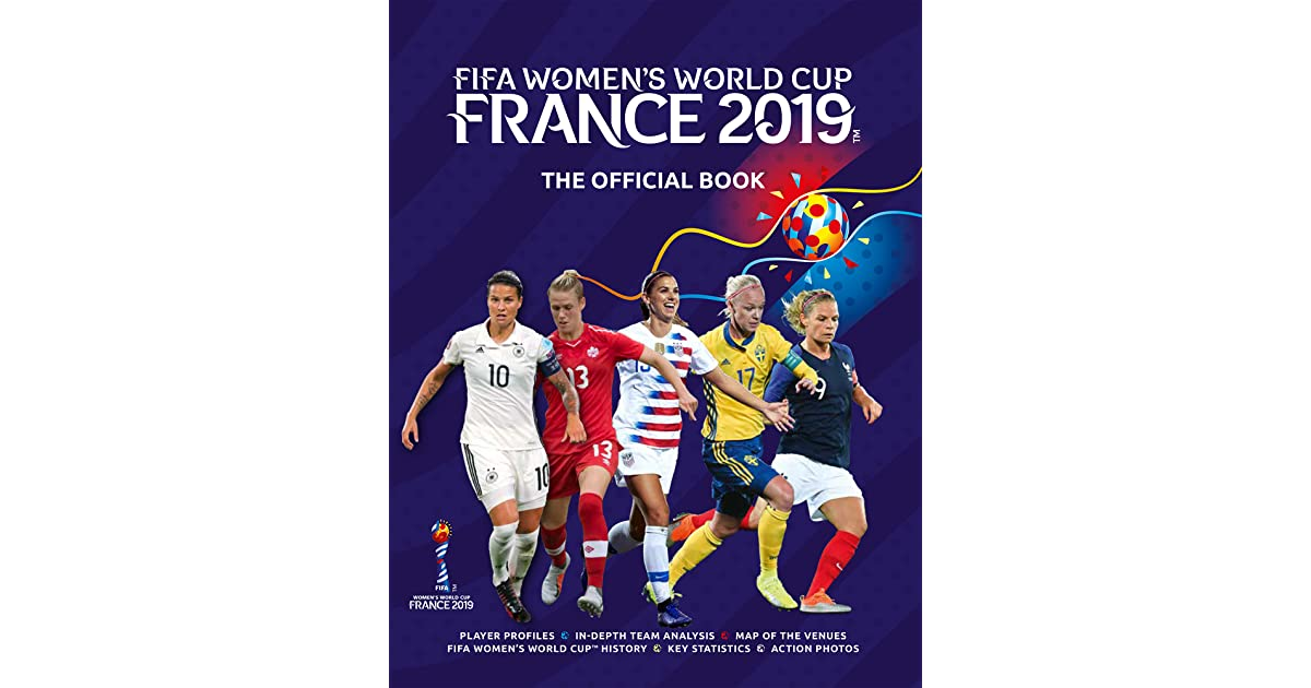 ec1965868a7 FIFA Women's World Cup France 2019: The Official Book by Jen O'Neill
