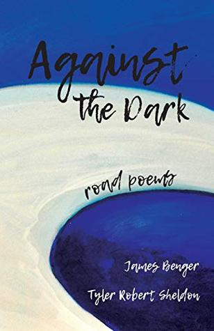 Against the Dark by James Benger