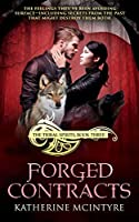 Forged Contracts (Tribal Spirits Book 3)