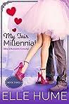 My Fair Millennial 3: Also a Romantic Comedy