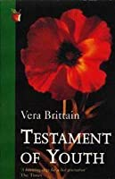 Testament of Youth: An Autobiographical Study of the Years 1900 - 1925