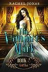The Vampire's Mark 3: Cold Heir (Reverse Harem Romance)