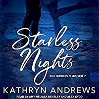 Starless Nights (Hale Brothers, #2)