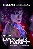 The Danger Dance (Merculians, #1)