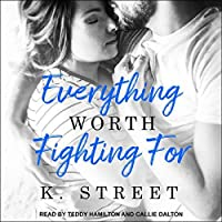 Everything Worth Fighting For (Jason Cove Duet, #2)