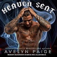 Heaven Sent (Heaven's Rejects MC, #1)