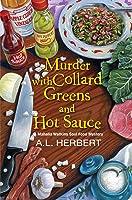 Murder with Collard Greens and Hot Sauce (Mahalia Watkins Soul Food Mystery #3)