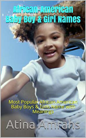 African-American Baby Boy & Girl Names: Most Popular African