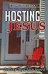 Hosting Jesus (Seeing Jesus Book 6)