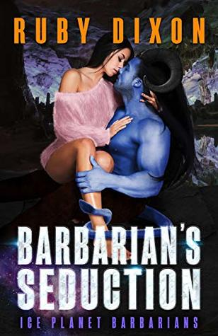 Barbarian's Seduction (Ice Planet Barbarians, #17)