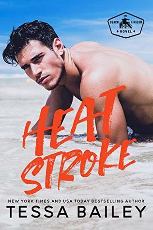 Heat Stroke (Beach Kingdom, #2)