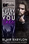 Every Breath You Take  (Billionaires in Disguise: Georgie, #1; Rock Stars in Disguise: Xan, #1)