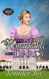 The Remarkable Miss Darcy (Meryton Mystery, #5)