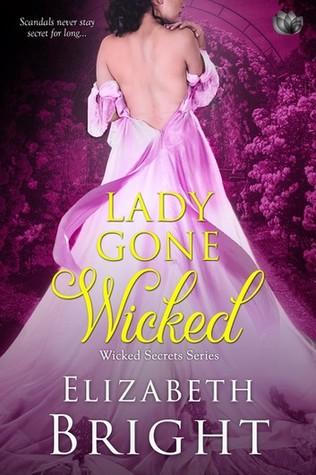 Lady Gone Wicked (Wicked Secrets, #2)