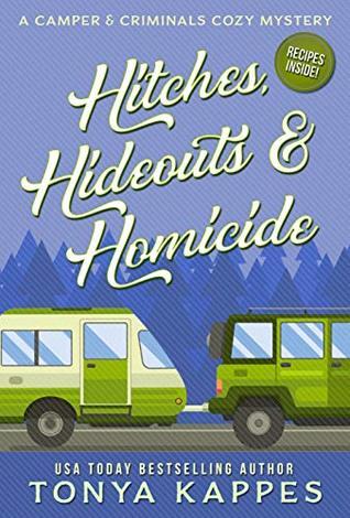 Hitches, Hideouts, & Homicides (A Camper & Criminals Cozy #7)