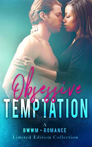 Obsessive Temptation: Limited Edition Collection