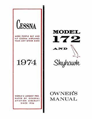 Cessna 172 1974 Skyhawk Owner S Manual Pilot Operating