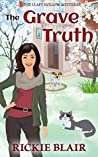 The Grave Truth (The Leafy Hollow Mysteries, #6)