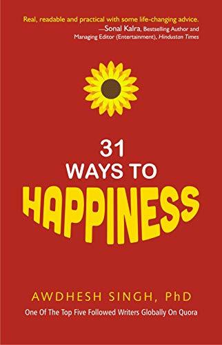 31 Ways to Happiness