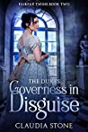 The Duke's Governess in Disguise (Fairfax Twins #2)