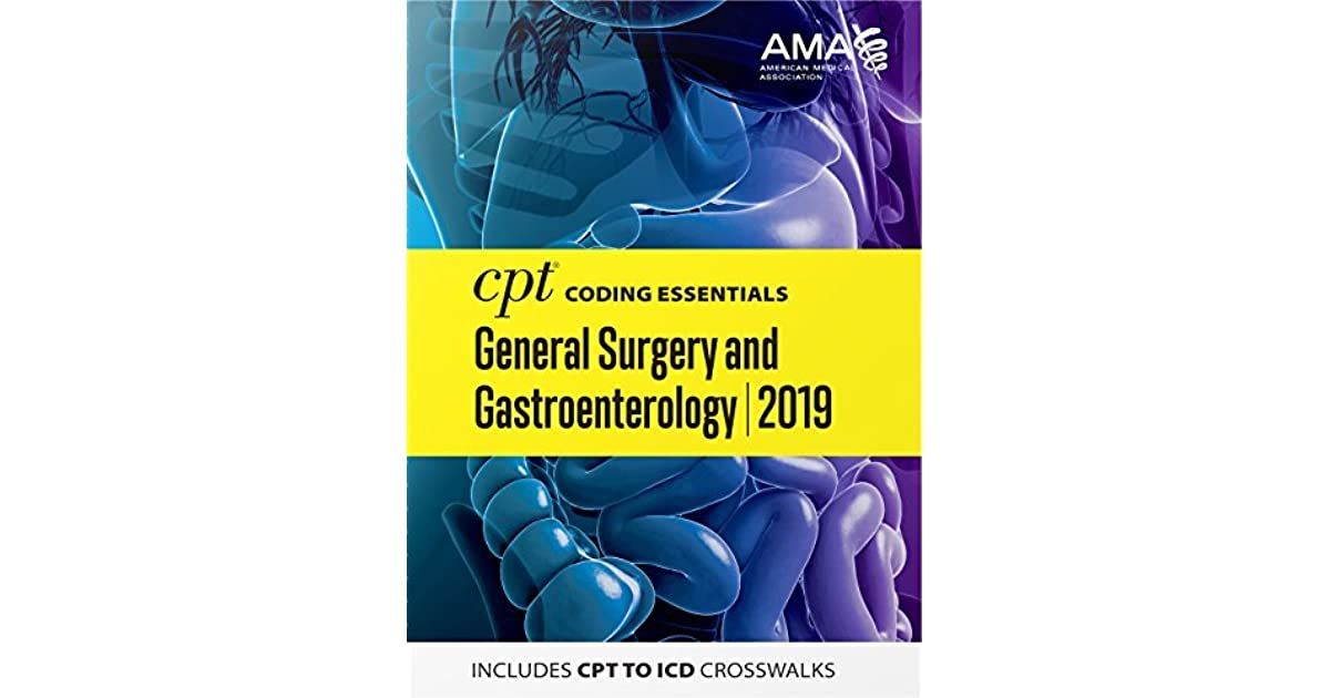 CPT Coding Essentials for General Surgery and